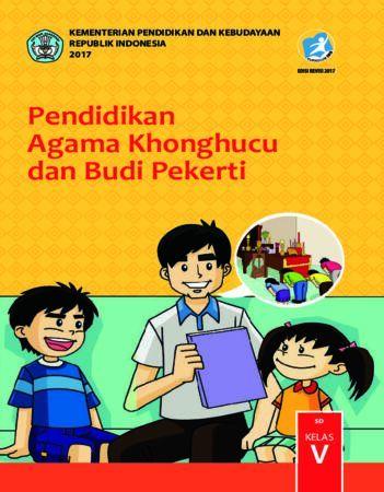 Buku Siswa Pendidikan Agama Khonghucu dan Budi Pekerti Kelas 5 Revisi 2017