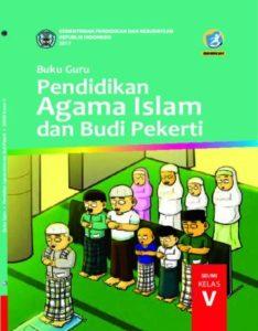 Buku Guru Pendidikan Agama Islam dan Budi Pekerti Kelas 5 Revisi 2017