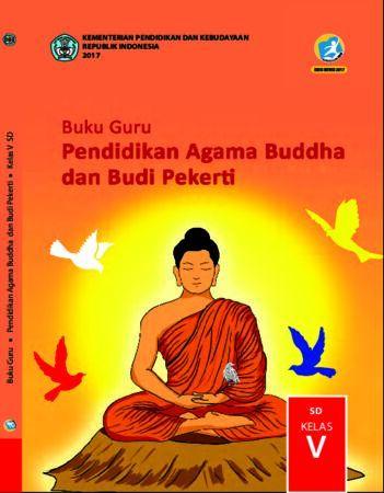 Buku Guru Pendidikan Agama Budha dan Budi Pekerti Kelas 5 Revisi 2017