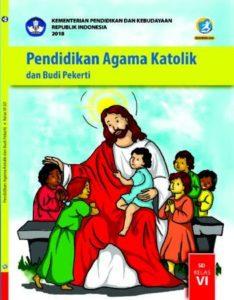 Buku Siswa Pendidikan Agama Katolik dan Budi Pekerti Kelas 6 Revisi 2018