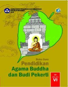 Buku Guru Pendidikan Agama Budha dan Budi Pekerti Kelas 6 Revisi 2018