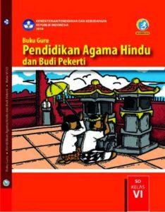 Buku Guru Pendidikan Agama Hindu dan Budi Pekerti Kelas 6 Revisi 2018