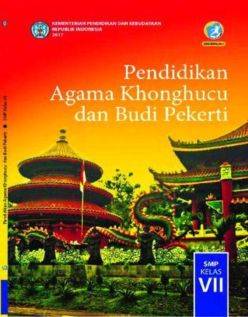 Buku Siswa Pendidikan Agama Khonghucu dan Budi Pekerti Kelas 7 Revisi 2017