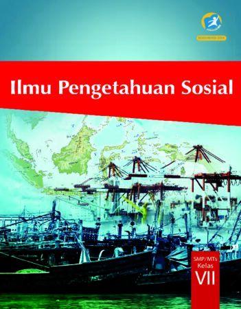 Buku Siswa Ilmu Pengetahuan Sosial Kelas 7 Revisi 2017