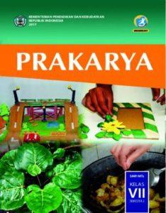 Buku Siswa Prakarya Semester 2 Kelas 7 Revisi 2017