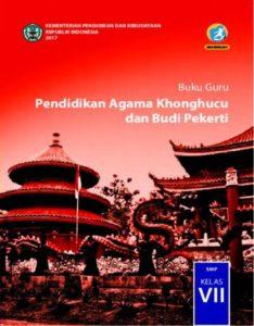 Buku Guru Pendidikan Agama Khonghucu dan Budi Pekerti Kelas 7 Revisi 2017