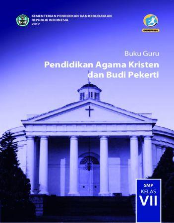 Buku Guru Pendidikan Agama Kristen dan Budi Pekerti Kelas 7 Revisi 2017