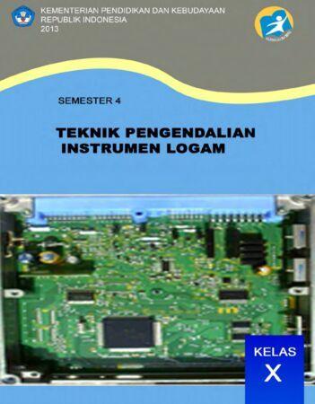 Teknik Pengendalian Instrumen Logam 4 Kelas 10 SMK