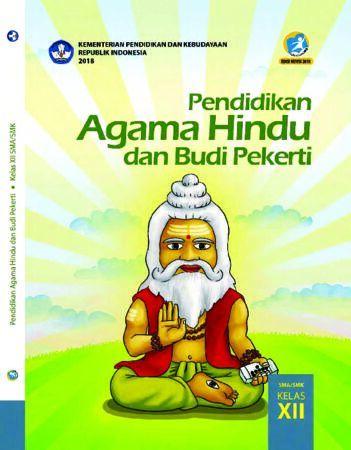 Buku Siswa Pendidikan Agama Hindu dan Budi Pekerti Kelas 12 Revisi 2018