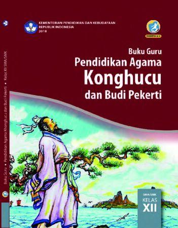 Buku Guru Pendidikan Agama Khonghucu dan Budi Pekerti Kelas 12 Revisi 2018