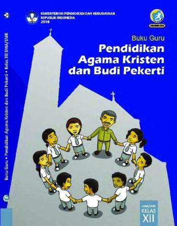 Buku Guru Pendidikan Agama Kristen dan Budi Pekerti Kelas 12 Revisi 2018