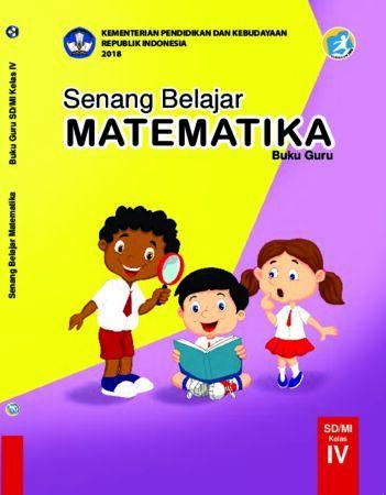 Buku Guru Senang Belajar Matematika Kelas 4 Revisi 2018
