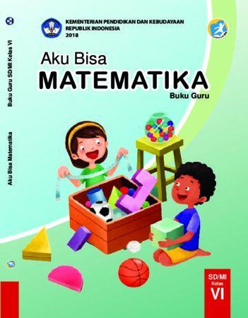 Buku Guru Aku Bisa Matematika Kelas 6 Revisi 2018