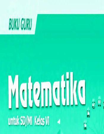 Buku Guru Matematika Kelas 6 Revisi 2018