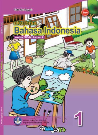 Aku Bisa Bahasa Indonesia Kelas 1