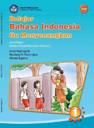 Belajar Bahasa Indonesia Itu Menyenangkan Kelas 1