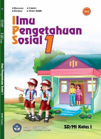 Ilmu Pengetahuan Sosial (IPS) Kelas 1