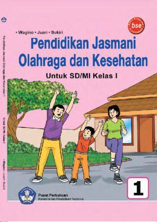 Pendidikan Jasmani Olahraga dan Kesehatan Kelas 1