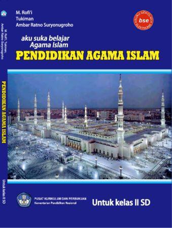Aku Suka Belajar Agama Islam Kelas 2