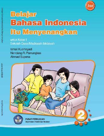 Belajar Bahasa Indonesia Itu Menyenangkan Kelas 2