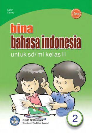 Bina Bahasa Indonesia Kelas 2