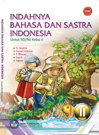 Indahnya Bahasa dan Sastra Indonesia Kelas 2