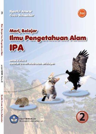 Mari Belajar Ilmu Pengetahuan Alam (IPA) Kelas 2