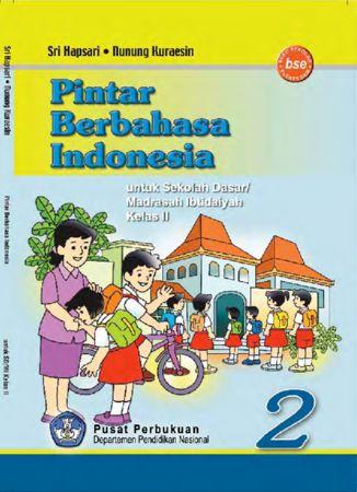 Pintar Berbahasa Indonesia Kelas 2