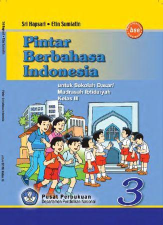 Pintar Berbahasa Indonesia Kelas 3