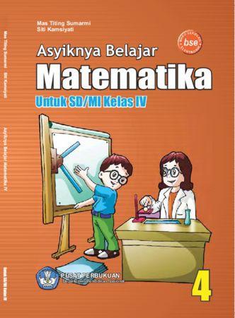 Asyiknya Belajar Matematika Kelas 4