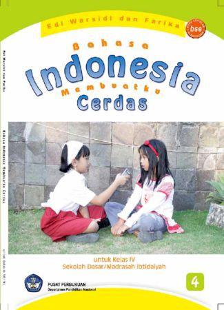 Bahasa Indonesia Membuatku Cerdas Kelas 4
