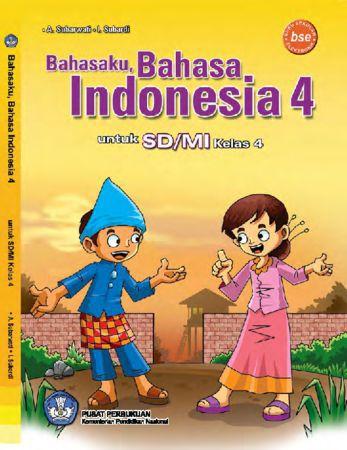 Bahasaku Bahasa Indonesia 4 Kelas 4