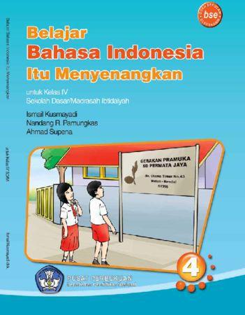 Belajar Bahasa Indonesia Itu Menyenangkan Kelas 4