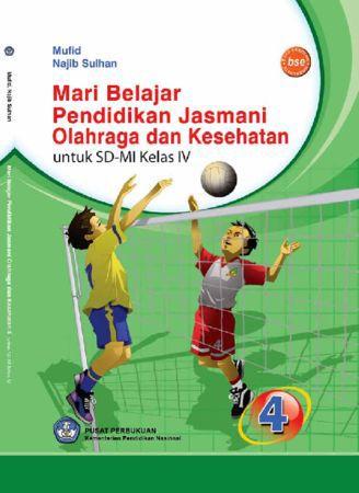 Mari Belajar Pendidikan Jasmani Olahraga dan Kesehatan Kelas 4