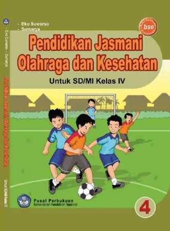 Pendidikan Jasmani Olahraga dan Kesehatan Kelas 4