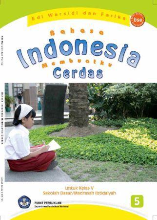 Bahasa Indonesia Membuatku Cerdas Kelas 5