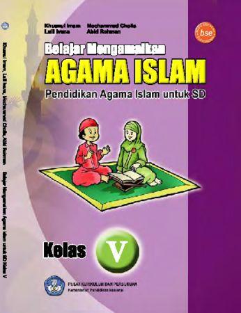 Belajar Mengamalkan Agama Islam Kelas 5