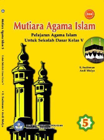 Mutiara Agama Islam pelajaran Agama Islam Kelas 5
