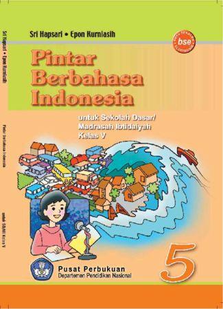Pintar Berbahasa Indonesia Kelas 5