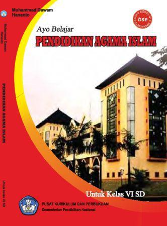 Ayo Belajar Pendidikan Agama Islam Kelas 6