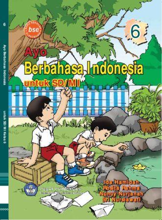 Ayo Berbahasa Indonesia Kelas 6