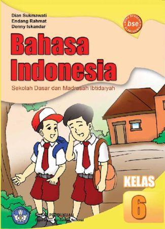 Bahasa Indonesia Kelas 6