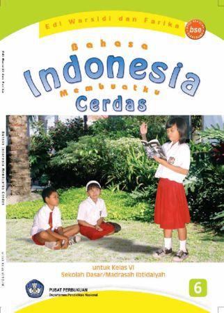 Bahasa Indonesia Membuatku Cerdas Kelas 6