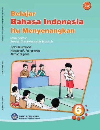 Belajar Bahasa Indonesia Itu Menyenangkan Kelas 6