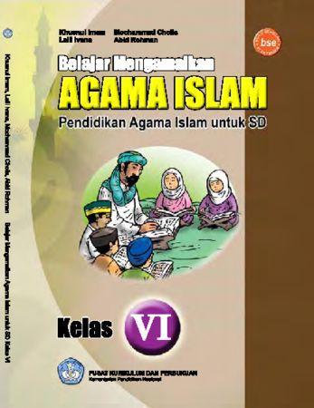 Belajar Mengamalkan Agama Islam Kelas 6