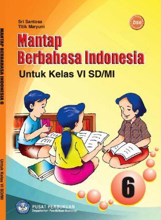 Mantap Berbahasa Indonesia Kelas 6