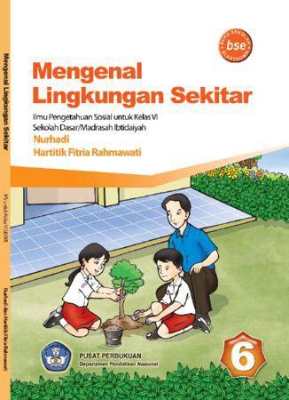 Mengenal Lingkungan Sekitar Kelas 6