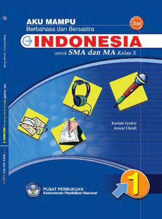 Aku Mampu Berbahasa Indonesia Kelas 10