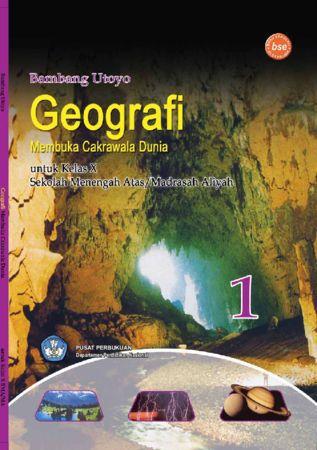 Geografi Membuka Cakrawala Dunia Kelas 10