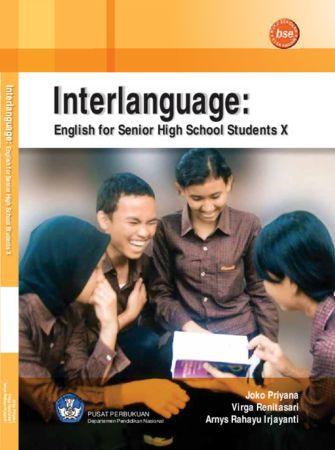 Interlanguange : English for Senior High School Students X Kelas 10